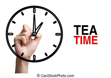 Tea Time Concept - Hand is drawing a clock with text Tea...