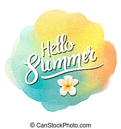 Hello summer lettering on watercolor blot background with plumeria tropic flower
