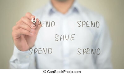 """Save, Spend Illustration, Man writing on transparent..."