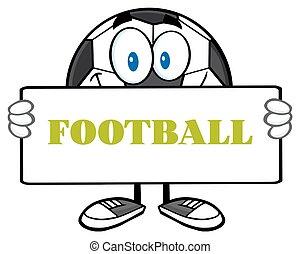 Soccer Ball Holding A Sign - Soccer Ball Cartoon Mascot...