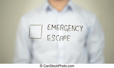 """Emergency Escape, Man writing on transparent screen"" -..."