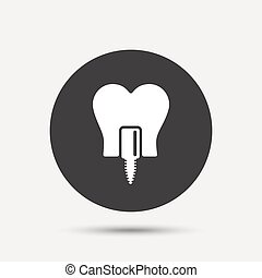 Tooth implant sign icon. Dental care symbol - Tooth implant...