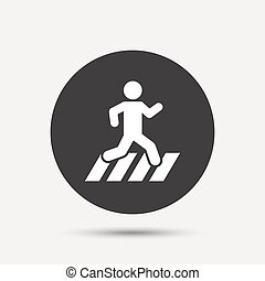 Crosswalk icon Crossing street sign Gray circle button with...