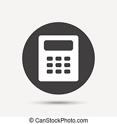 Calculator sign icon Bookkeeping symbol Gray circle button...