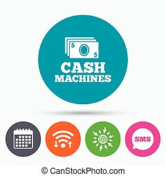 Cash machines sign icon Paper money symbol - Wifi, Sms and...