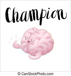 Champion illustration and lettering, Train your brain. -...