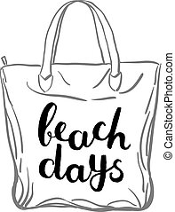 Beach days. Brush hand lettering. Handwritten words on a...
