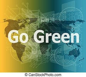 touchscreen with message - Go Green vector illustration