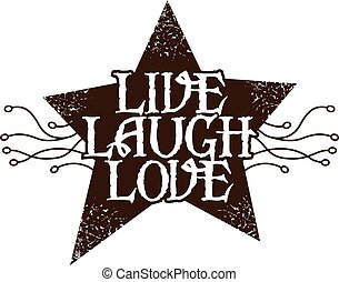 live laugh love primitive design with distressed star and...