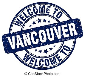 welcome to Vancouver blue round vintage stamp