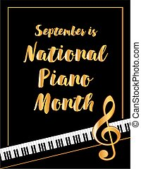 Piano Month Poster - National Piano Month, held annually...