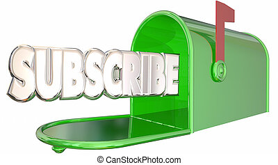Subscribe Word Mailbox Sign Up Newsletter Info 3d...