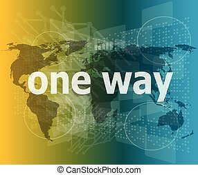 one way word on touch screen interface vector quotation...