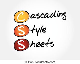 CSS - Cascading Style Sheets, acronym concept
