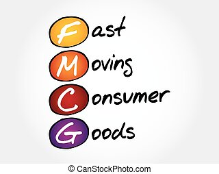 FMCG - Fast Moving Consumer Goods