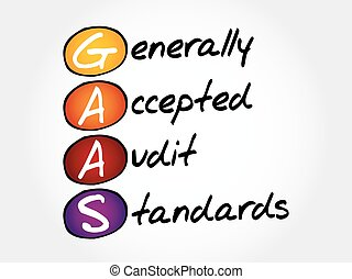 Generally Accepted Audit Standards - GAAS - Generally...