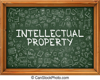 Intellectual Property - Hand Drawn on Green Chalkboard -...