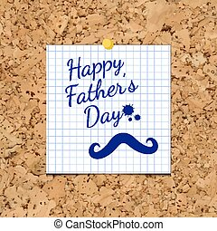 Vector Sheet of Paper and Happy Fathers Day on corkboard.
