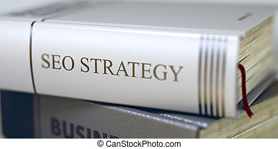 Seo Strategy Book Title on the Spine - Stack of Books...