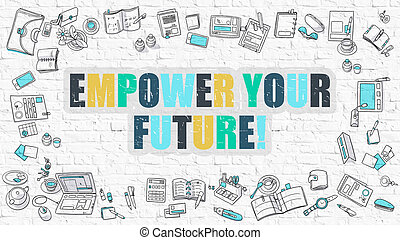 Empower Your Future in Multicolor Doodle Design - Empower...