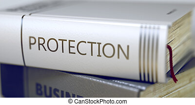 Protection Book Title on the Spine - Protection -...