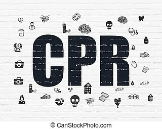 Health concept: CPR on wall background - Health concept:...