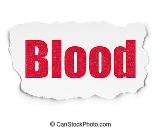 Healthcare concept: Blood on Torn Paper background