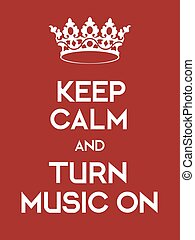 Keep Calm and Turn Music on poster Classic red poster with...