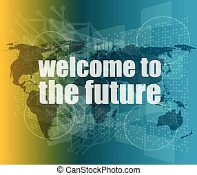 Time concept: words Welcome to the future on digital screen, 3d vector quotation marks with thin line speech bubble. concept of citation, info, testimonials, notice, textbox. flat style trend design