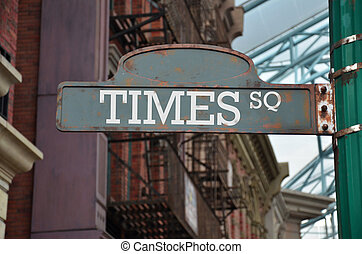 Image of a street sign for Times Square, New York - Street...