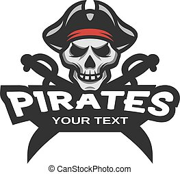 Pirate Skull and crossed sabers emblem. - Pirate Skull and...