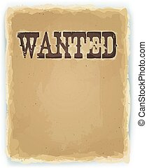 Wanted Poster On Vintage Background - Illustration of a...