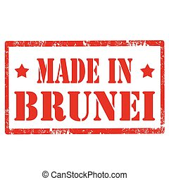 Made In Brunei - Grunge rubber stamp with text Made In...