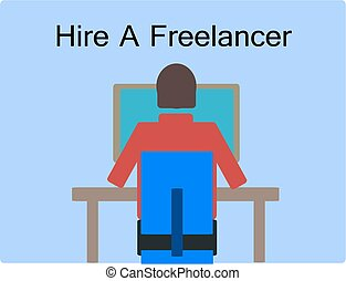 Hire a freelancer - Freelance worker doing project.