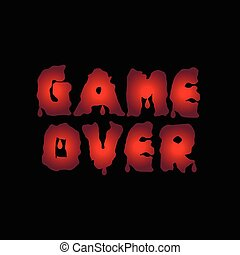 Game over text - Game over Red blood letters Finish Final...