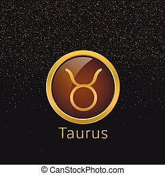 Golden Taurus sign - Taurus Zodiac sign. Taurus abstract...