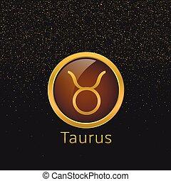 Golden Taurus sign - Taurus Zodiac sign. Taurus abstract...