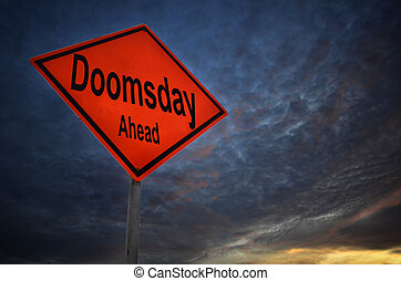 Doomsday Ahead warning road sign with storm background
