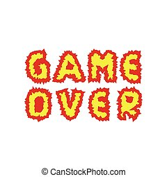 Game over text - Game over Fire letters Finish Final Vector...