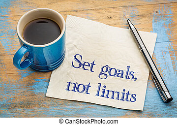 Set goals, no limits reminder or advice. Motivational words...