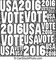 Vote USA 2016 - Black and white VOTE USA 2016 sign