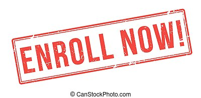 Enroll Now! Red rubber stamp on white. Print, impress,...
