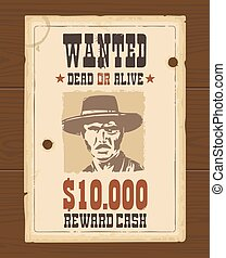 Vector Vintage western retro Wanted Poster template Old...