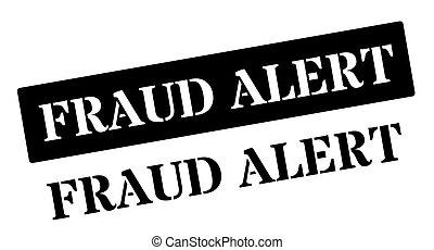 Fraud Alert black rubber stamp on white Print, impress,...