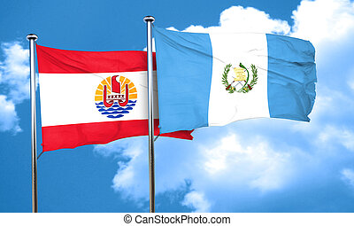 french polynesia flag with Guatemala flag, 3D rendering