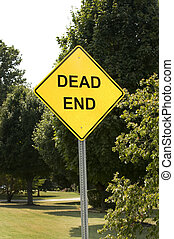 Dead End Road Sign