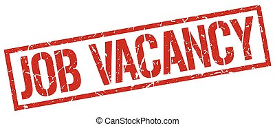 job vacancy red grunge square vintage rubber stamp