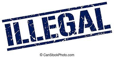 illegal blue grunge square vintage rubber stamp