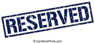 reserved blue grunge square vintage rubber stamp