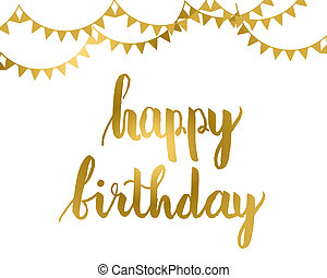 happy birthday card - Greeting card design. Gold Happy...